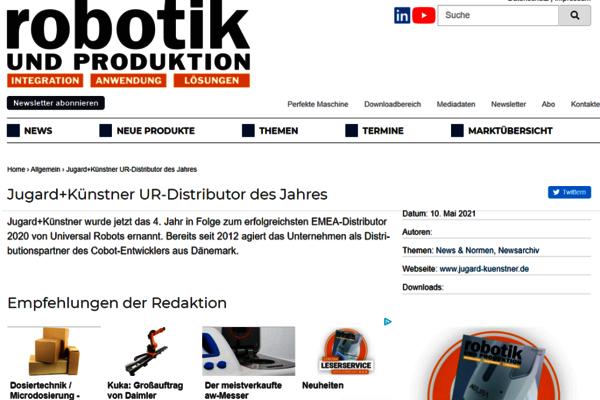 Im Mai 2021 berichtet das Fachmagazin Robotik und Produktion darüber, dass J+K zum 4. Mal in Folge als Top Distributor von Universal Robots ausgezeichnet wird.
