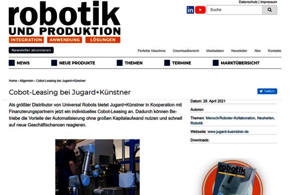 Im Mai 2021 berichtet das Fachmagazin Robotik und Produktion über Cobot-Leasing. Dadurch wird Automation auch für kleine Betriebe endlich ermöglicht.