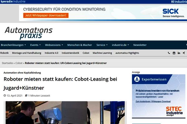 Im April 2021 berichtet das Fachmagazin Automationspraxis über Cobot-Leasing. Dadurch wird Automation auch für kleine Betriebe endlich möglich gemacht.