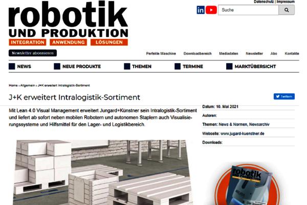 Im Mai 2021 berichtet das Fachmagazin Robotik und Produktion über das neue Sortiment Lean 4.0 Management zur perfekten Organisation der Intralogistik.