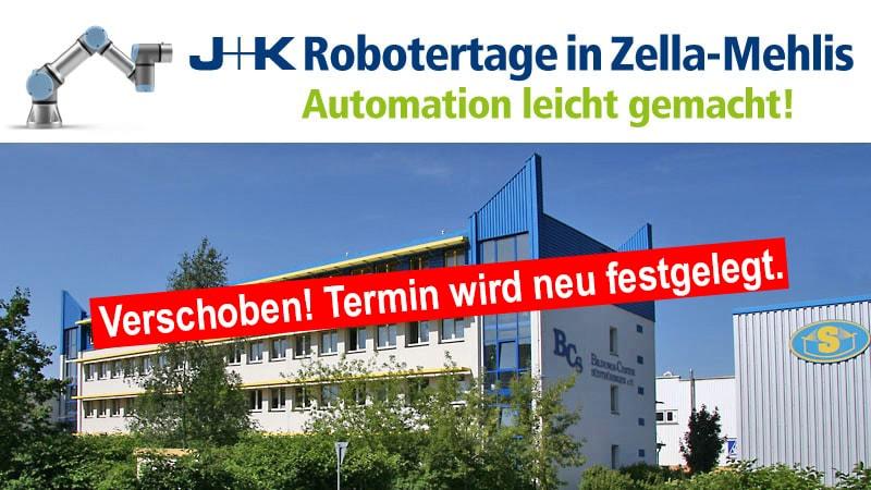 J+K Robotertage in Zella-Mehlis verschoben